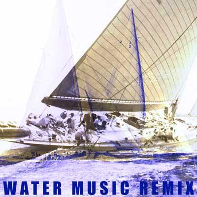 Water Music Remix
